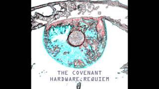 Watch Covenant Hardware Requiem video