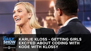 Karlie Kloss - Getting Girls Excited About Coding With Kode With Klossy | The Daily Show