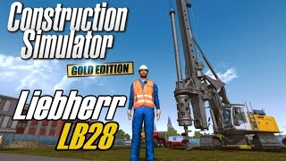 Drilling with Liebherr LB28 - Construction Simulator 2015 Gold Edition
