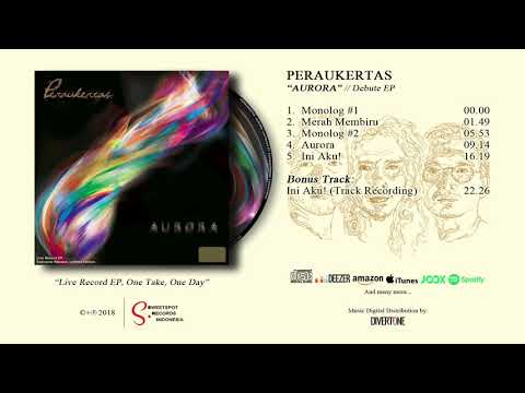 "Download  PERAUKERTAS - ""AURORA"" Debute EP Gratis, download lagu terbaru"