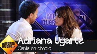 Adriana Ugarte canta en el Hormiguero  - El Hormiguero 3.0