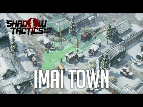 Shadow Tactics: Blades of the Shogun Gameplay Walkthrough Part 3 - Mission 3: The Thieves of Imai #1