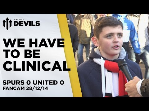 We Have To Be Clinical   Spurs 0 Manchester United 0   FANCAM