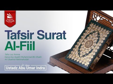 Tafsir Surat Al-Fiil & Quraisy (Tafsir Juz 'Amma)