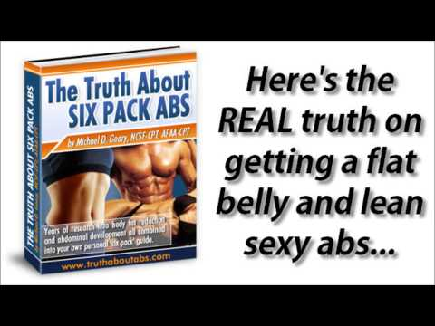Truth Six Pack Abs | The Truth About Six Pack Abs