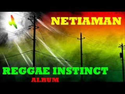 NETIAMAN I LOVE SENSIMILLIA HQ REGGAE INSTINCT ALBUM