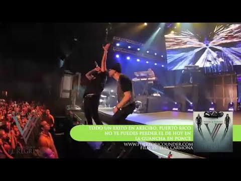 Wisin & Yandel - Los Vaqueros El Regreso EN VIVO - Arecibo 2011 -