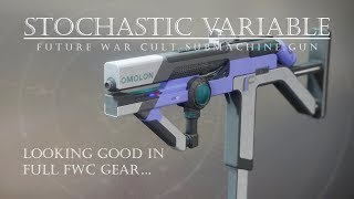 Give FWC Some Love! - Stochastic Variable - Destiny 2 PVP Gameplay Review