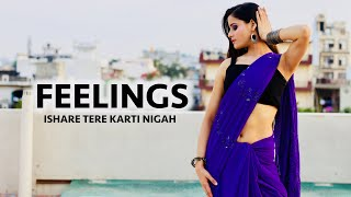 Ishare Tere Karti Nigah | Feelings Dance Video by Kanishka Talent Hub | Sumit Goswami