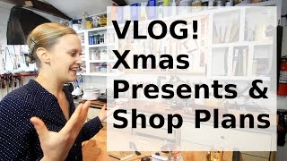 Vlog - Xmas Presents & Shop Plans