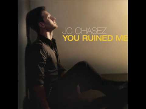 JC Chasez - You Ruined Me