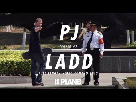 PJ LADD - TEASER #3 - PLAN B FULL LENGTH VIDEO COMING
