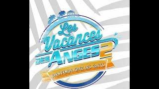 Refresh #3 Tout les candidats des vacances des Anges 2