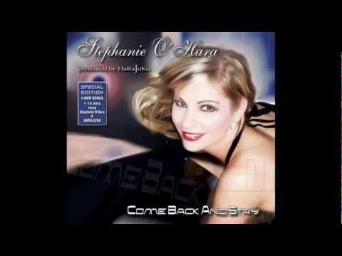Stephanie O'Hara - Come Back & Stay.mpg