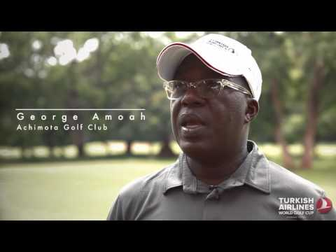 Turkish Airlines World Golf Cup 2016 | Accra