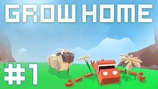 Grow Home - Прохождение на русском [#1]