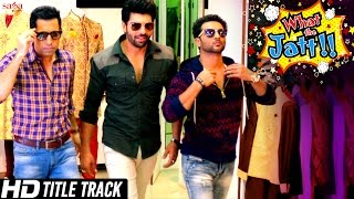 "What The Jatt ""Title Track"" Video Song"