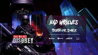 Download Lagu Bad Wolves - Truth or Dare (Official Audio) Gratis STAFABAND