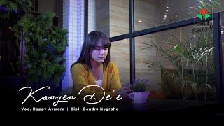 Download Happy Asmara - Kangen De'e ( ) Mp3/Mp4