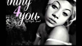 Nyah Jewel - Thing 4 You (Prod By Joso & Kidstar)
