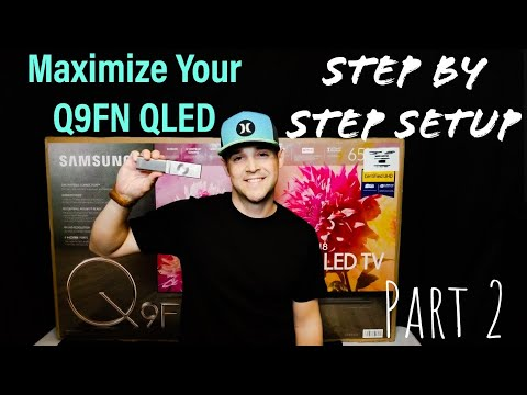 Samsung QLED Q9F 2018 FIRST LOOK & Step By Step SETUP + How to Use Demo Mode at Home