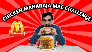 CHICKEN MAHARAJA MAC BURGER CHALLENGE | MCDONALD'S BURGER | FOOD EATING CHALLENGE | EPISODE -39