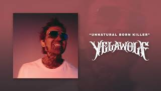 Yelawolf - Unnatural Born Killer [Clean] Official Audio