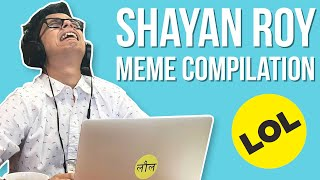 Shayan Roy Memes That Butter My Naan | BuzzFeed India