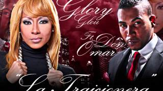 Download lagu La Traicionera - Glory Ft. Don Omar