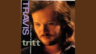 Travis Tritt Nothing Short Of Dying