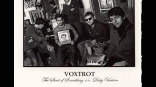 Watch Voxtrot Dirty Version video