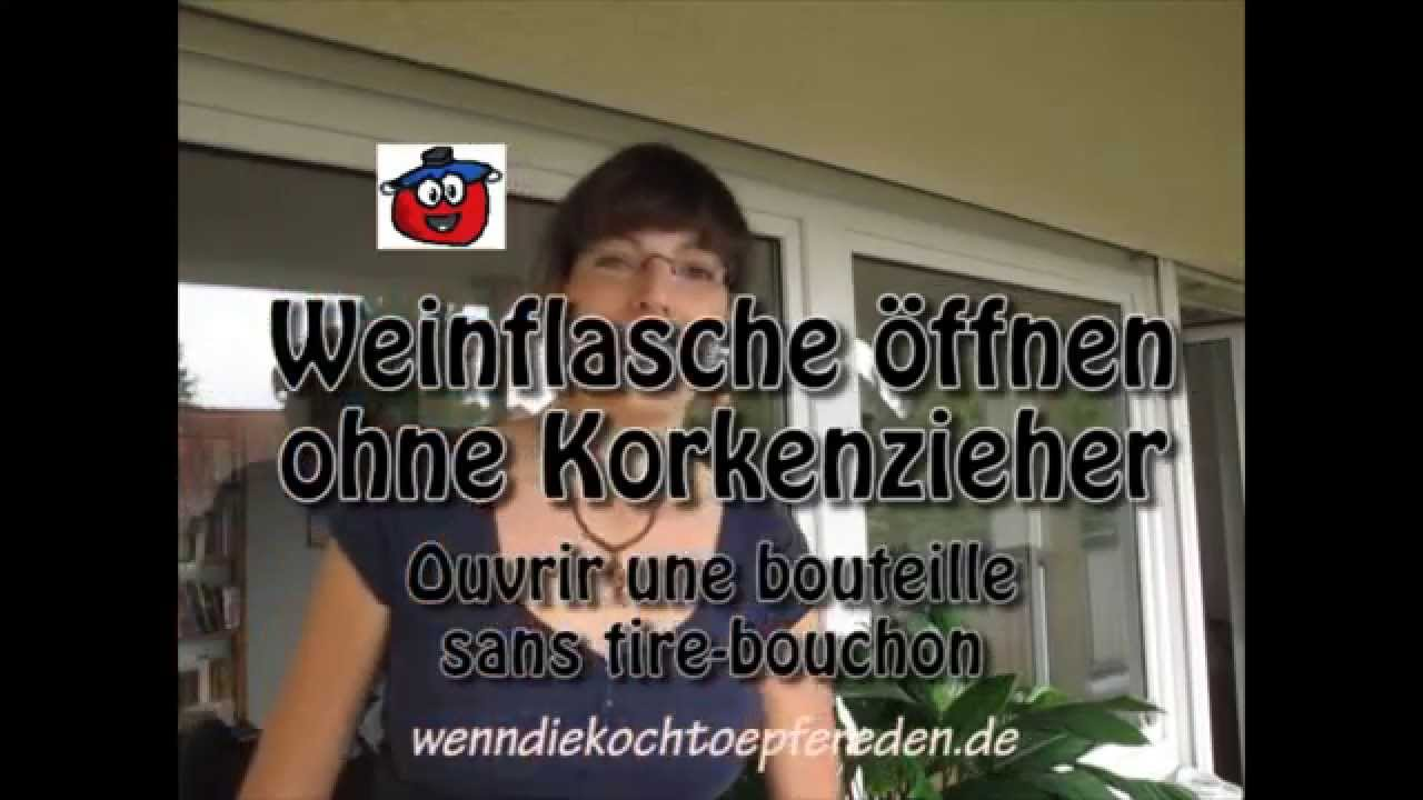weinflasche ffnen ohne korkenzieher trick youtube. Black Bedroom Furniture Sets. Home Design Ideas
