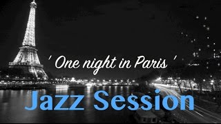 Jazz & Jazz Music: One Night in Paris (Original Jazz Music Video)