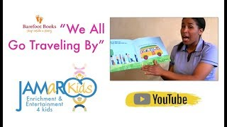 We All Go Traveling By  - JAMaROO Kids (Children's Story and Song)