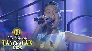 Tawag ng Tanghalan Kids: Roanna Isaiah Hemor | Ngayong At Kailanman