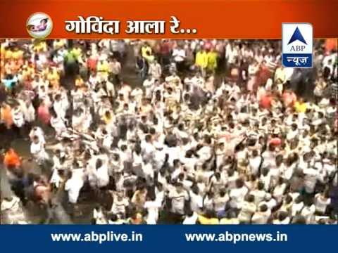 Govinda Aala Re l Full Coverage of Mumbai & Thane of Dahi Handi...