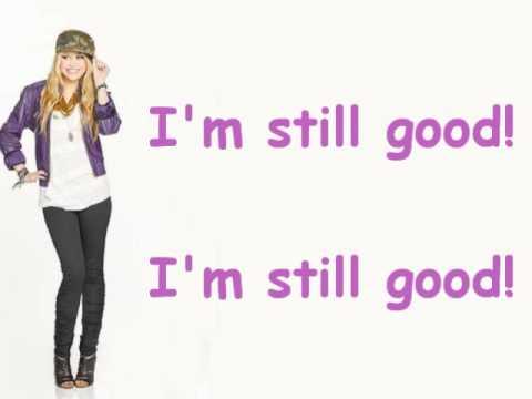 I'm still good - Hannah Montana - Lyrics