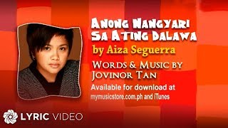 Watch Aiza Seguerra Anong Nangyari Sa Ating Dalawa video