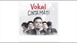 Download Lagu #CintaMati: VOKAL Gratis STAFABAND