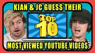 Can YouTube Stars Guess Their Top 10 Most Viewed YouTube Videos? | Kian & JC
