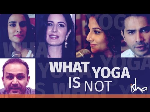 What Yoga is Not? - Katrina Kaif, Vidya Balan & Sadhguru