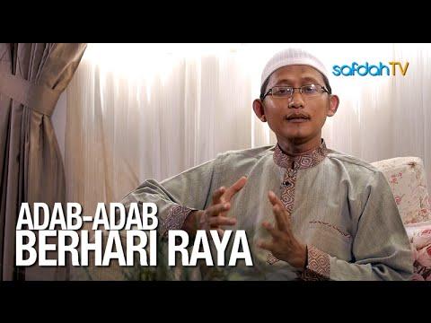 Seuntai Nasihat: Adab Adab Berhari Raya - Ustadz Badru Salam, Lc