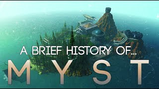 A Brief History of... Myst