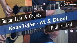 download lagu Kaun Tujhe  M. S. Dhoni - Guitar Tabs gratis