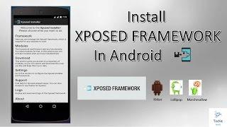 Install Xposed Framework On Android Running Kitkat, Lollipop, Marshmallow