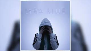Lyra Blue - Superhuman (Official Audio)