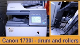 04. How to replace the drum and rollers on a Canon ImageRUNNER 1730i printer