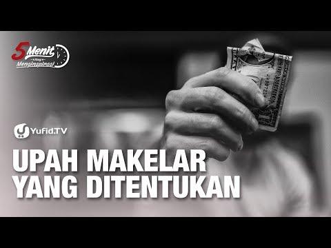 Bisnis Properti (Upah Makelar yang Ditentukan) - Ustadz Ammi Nur Baits - 5 Menit yang Menginspirasi