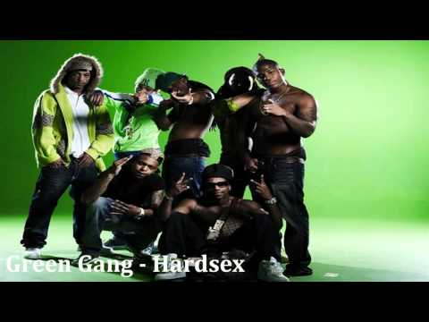 Green Gang - Hardsex (hd) + Lyrics video