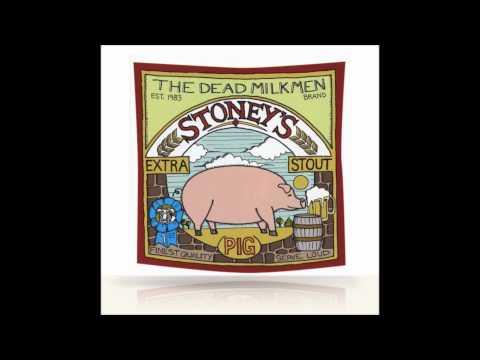 Dead Milkmen - When I Get To Heaven